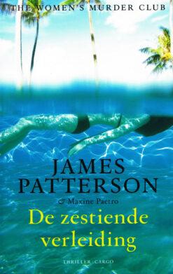 De zestiende verleiding - 9789023466802 - James Patterson