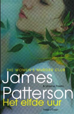 Het elfde uur - 9789023491668 - James Patterson