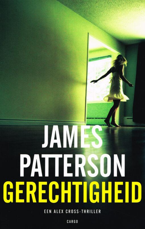 Gerechtigheid - 9789023494690 - James Patterson