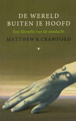De wereld buiten je hoofd - 9789023495857 - Matthew Crawford