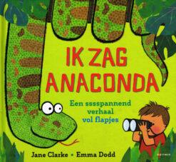 Ik zag anaconda - 9789025766276 - Jane Clarke