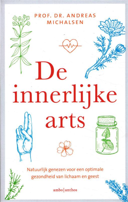 De innerlijke arts - 9789026341243 - Andreas Michalsen