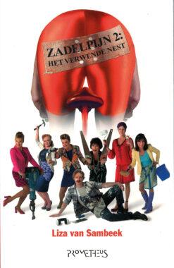 Zadelpijn 2: Het Verwende Nest - 9789044622249 - Liza van Sambeek