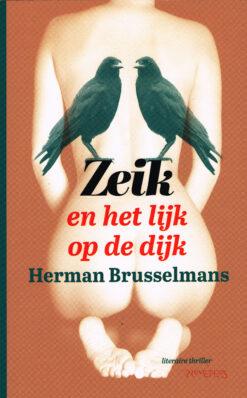 Zeik en het lijk op de dijk - 9789044630381 - Herman Brusselmans
