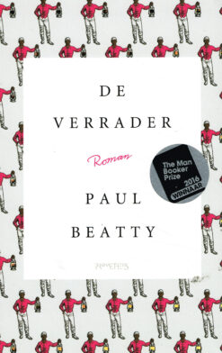 De verrader - 9789044633085 - Paul Beatty