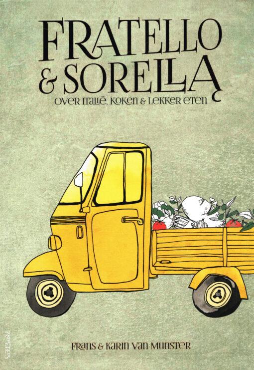 Fratello & Sorella - 9789044634082 - Frans van Munster