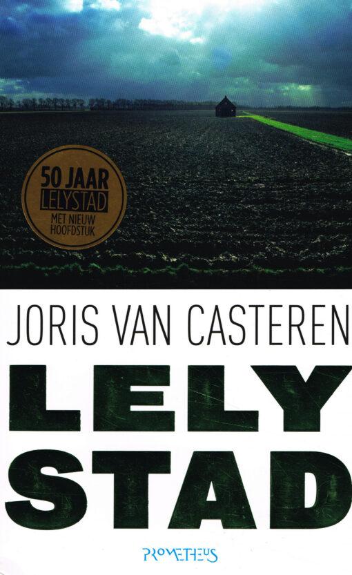 Lelystad - 9789044634570 - Joris van Casteren