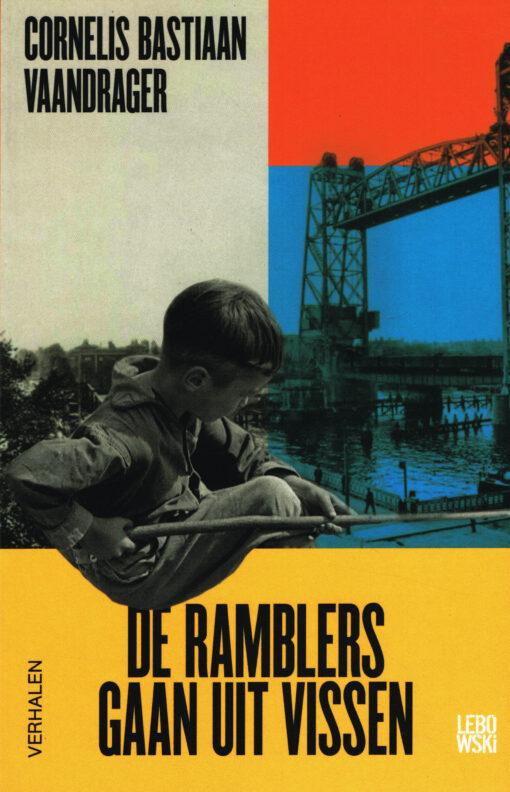 De Ramblers gaan uit vissen - 9789048838257 - Cornelis Bastiaan Vaandrager