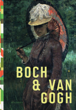 Boch & Van Gogh - 9789055947263 - Ron Dirven