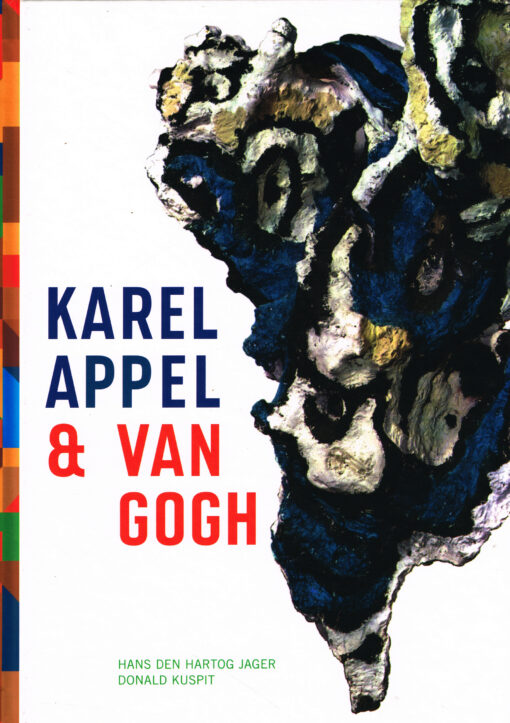 Karel Appel & Van Gogh - 9789055947911 - Hans den Hartog Jager