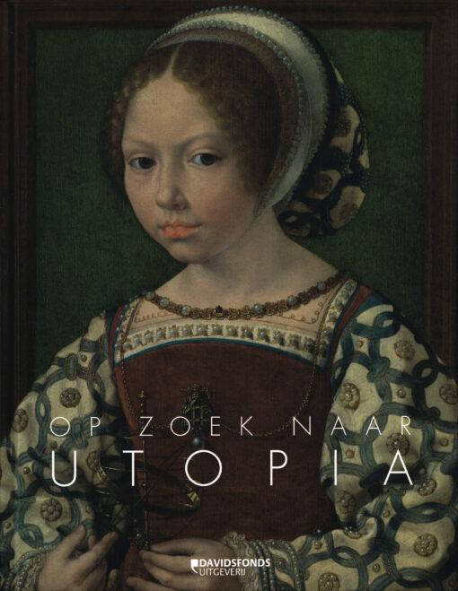 Op zoek naar Utopia - 9789059088108 - Jan van der Stock