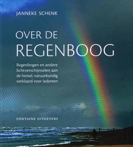 Over de regenboog - 9789059568006 - Janneke Schenk