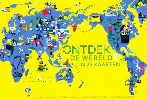 Ontdek de wereld in 22 kaarten - 9789059568242 - Laura Flavigny