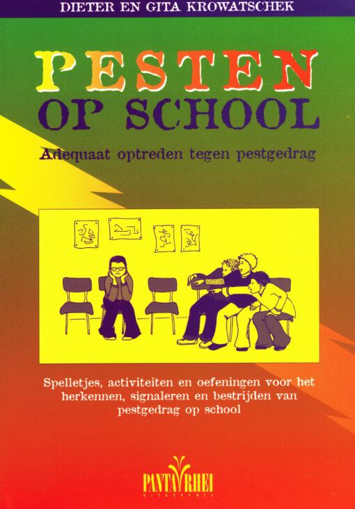 Pesten op school - 9789076771731 - Dieter Krowatschek