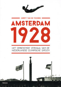 Amsterdam 1928 - 9789460038785 - Jurryt van de Vooren