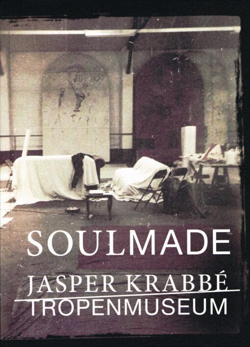Soulmade - 9789462260825 - Jasper Krabbé