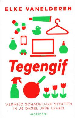 Tegengif - 9789492159489 - Elke Vanelderen