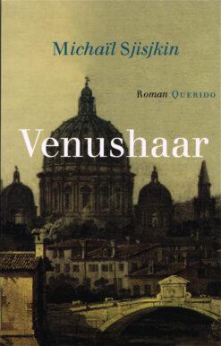 Venushaar - 9789021456133 - Michaïl Sjisjkin