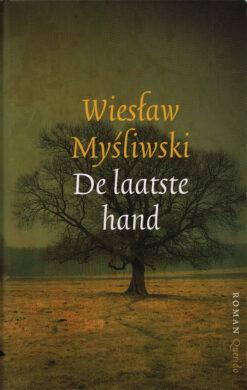 De laatste hand - 9789021457826 - Wies?aw My?liwski