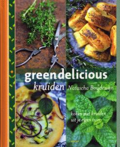Greendelicious kruiden - 9789023013921 - Natascha Boudewijn
