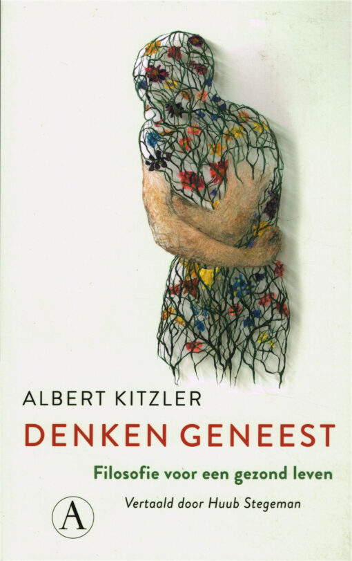 Denken geneest - 9789025307714 - Albert Kitzler