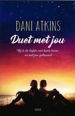 Duet met jou - 9789026140327 - Dani Atkins