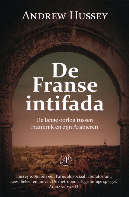 De Franse intifada - 9789029510455 - Andrew Hussey