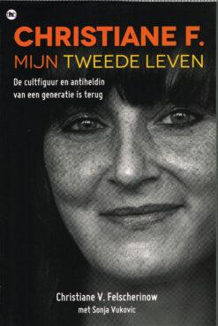 Christiane F. Mijn tweede leven - 9789044345094 - Christiane Felscherinow