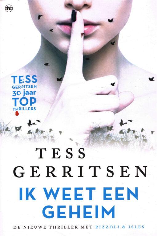 Ik weet een geheim - 9789044348521 - Tess Gerritsen