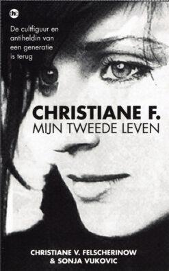 Christiane F. Mijn tweede leven - 9789044349177 - Christiane Felscherinow