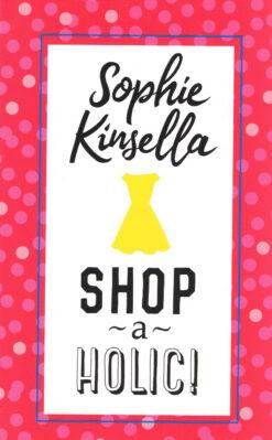 Shopaholic! - 9789044352740 - Sophie Kinsella