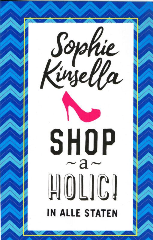 Shopaholic in alle staten - 9789044352757 - Sophie Kinsella