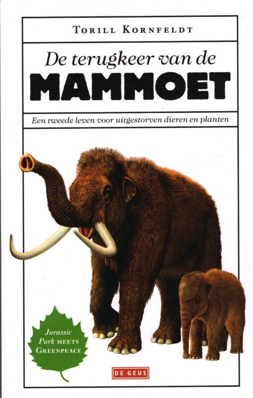 De terugkeer van de mammoet - 9789044538403 - Torill Kornfeldt