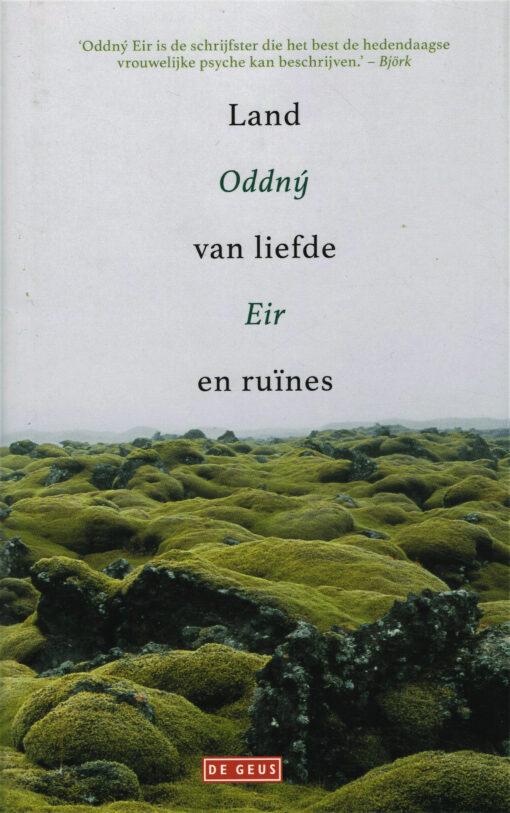Land van liefde en ruïnes - 9789044538557 - Oddný Eir