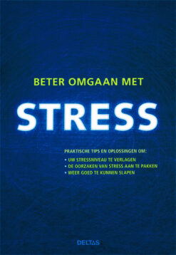 Beter omgaan met stress - 9789044735819 -