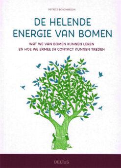 De helende energie van bomen - 9789044748093 - Patrice Bouchardon
