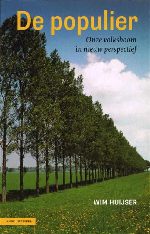 De populier - 9789050116251 - Wim Huijser