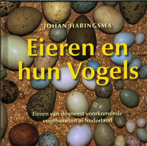 Eieren en hun vogels - 9789056154073 - Johan Haringsma