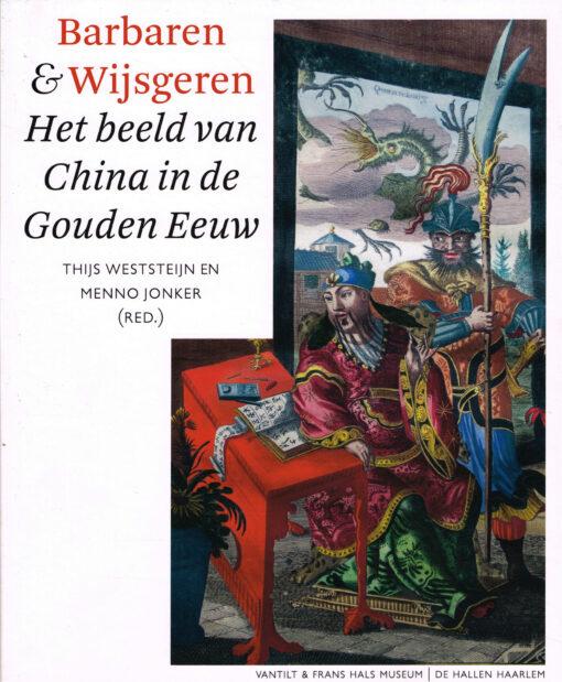 Barbaren & Wijsgeren - 9789460043192 - Thijs Weststeijn