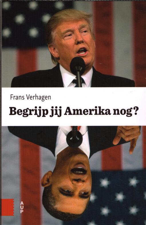 Begrijp jij Amerika nog? - 9789462986435 - Frans Verhagen