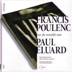 Francis Poluenc en de wereld van Paul Éluard - 9789462988835 -