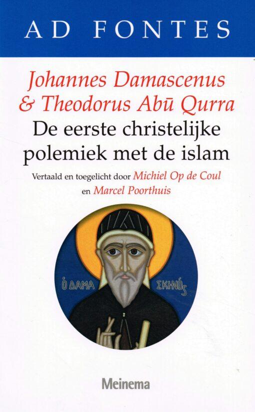 Johannes Damascenus & Theodorus Abu Qurra - 9789021142821 -