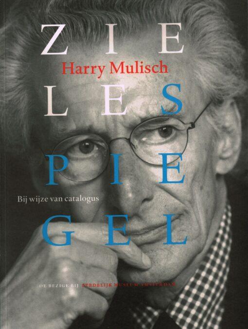 Zielespiegel - 9789023437796 - Harry Mulisch