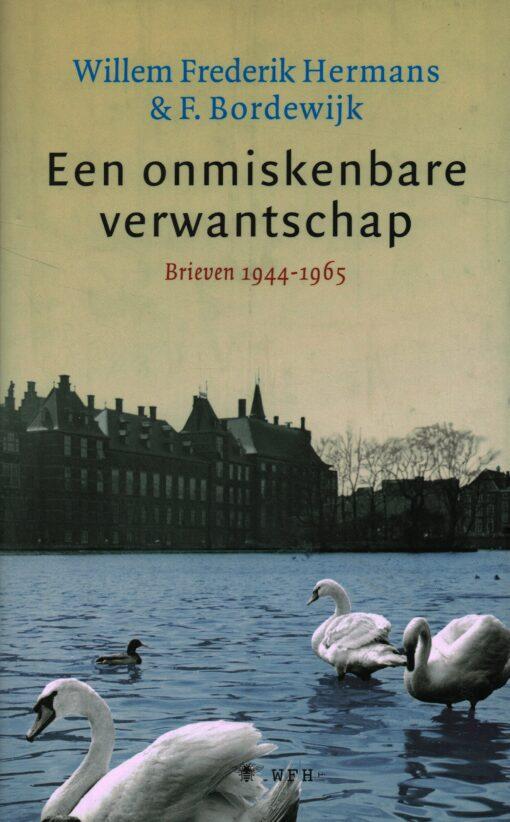 Een onmiskenbare verwantschap - 9789023462828 - Willem Frederik Hermans
