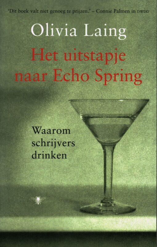 Het uitstapje naar Echo Spring - 9789023476894 - Olivia Laing