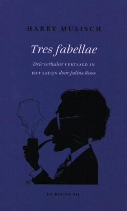 Tres fabellae - 9789023486589 - Harry Mulisch