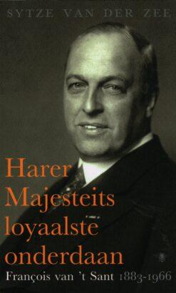 Harer majesteits loyaalste onderdaan - 9789023496854 - Sytze van der Zee