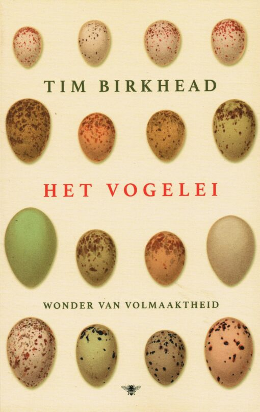 Het vogelei - 9789023499244 - Tim Birkhead