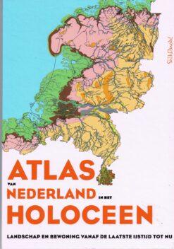Atlas van Nederland in het Holoceen - 9789035136397 -