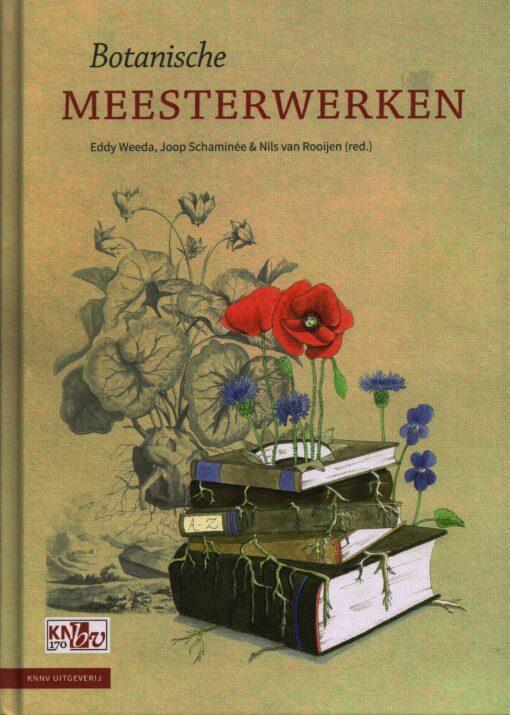 Botanische meesterwerken - 9789050115605 - Eddy Weeda
